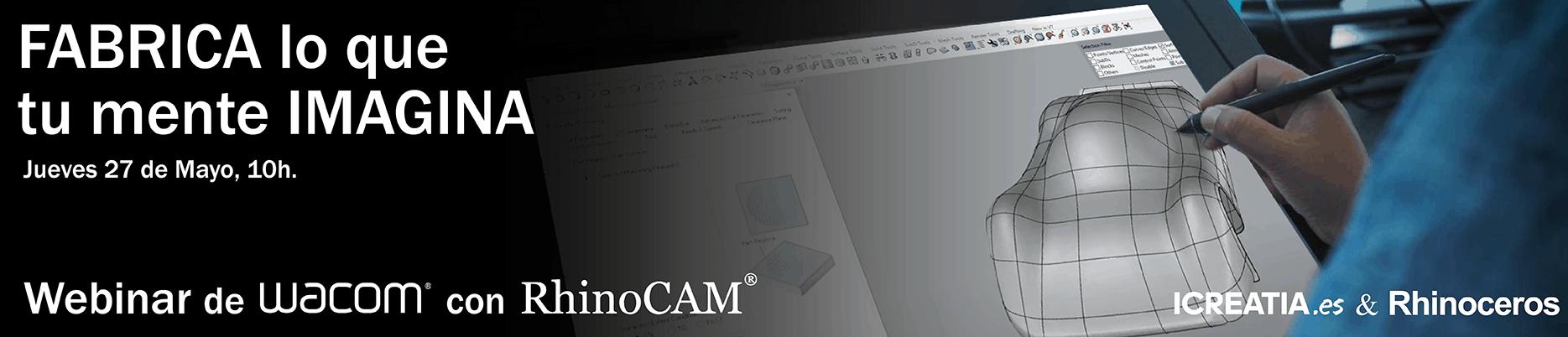 Webinar de Wacom con RhinoCAM 2021