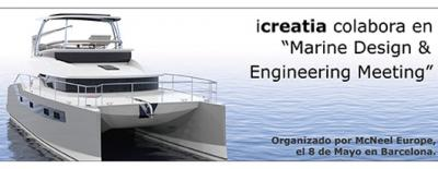 "Icreatia en el ""Marine Design & Engineering Meeting"" BCN"