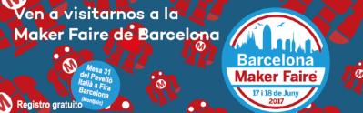 Maker Faire Barcelona 2017 - 17 y 18 de junio, Barcelona