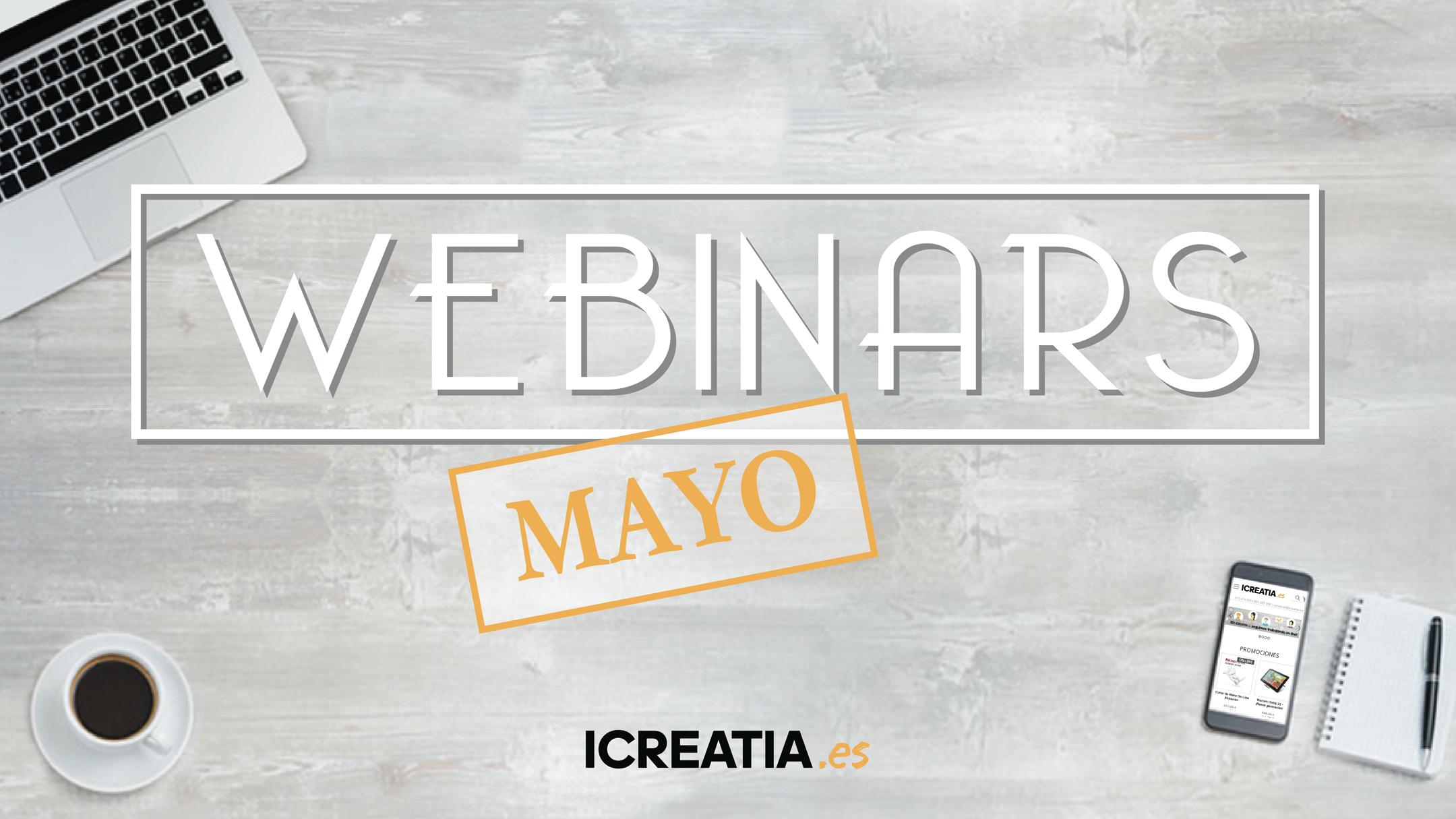 Webinars Gratuitos Mayo 2020 en icreatia